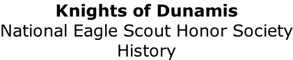 Knights of Dunamis National Eagle Scout Honor Society History