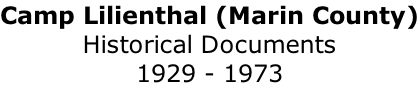 Camp Lilienthal (Marin County) Historical Documents 1929 - 1973